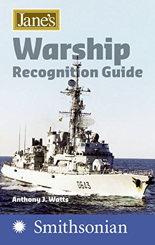 Jane s Warship Recognition Guide 4e (Paperback): Anthony J Watts
