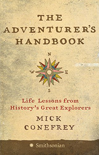 9780060849986: The Adventurer's Handbook: Life Lessons from History's Great Explorers