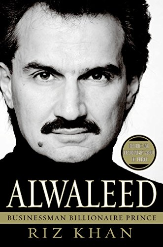 9780060850302: Alwaleed: Businessman, Billionaire, Prince
