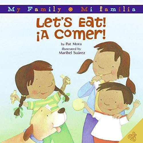 9780060850388: Let's Eat!/A Comer! (My Family: Mi Familia)