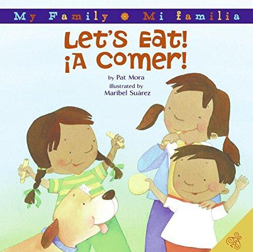 9780060850395: Let's Eat!/A Comer! (My Family: Mi familia)