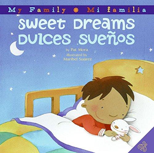 9780060850418: Sweet Dreams/Dulces Suenos (My Family: Mi Familia)