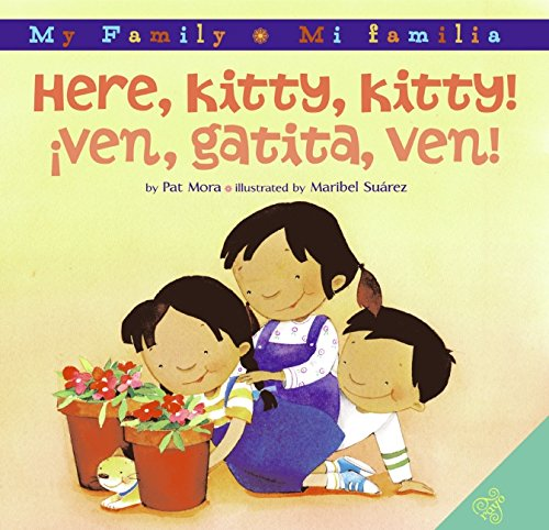 9780060850449: Here, Kitty, Kitty!/Ven, gatita, ven! (My Family: Mi Familia)