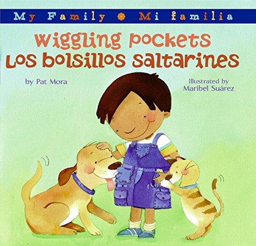 9780060850470: Wiggling Pockets/Los bolsillos saltarines (My Family: Mi Familia) (Spanish Edition)