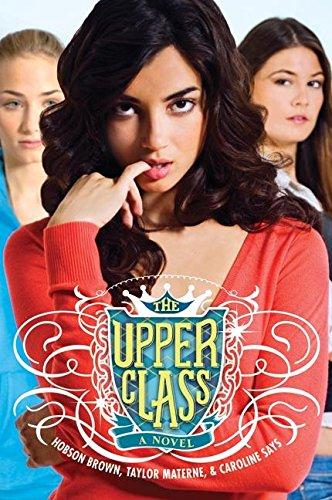 9780060850821: The Upper Class