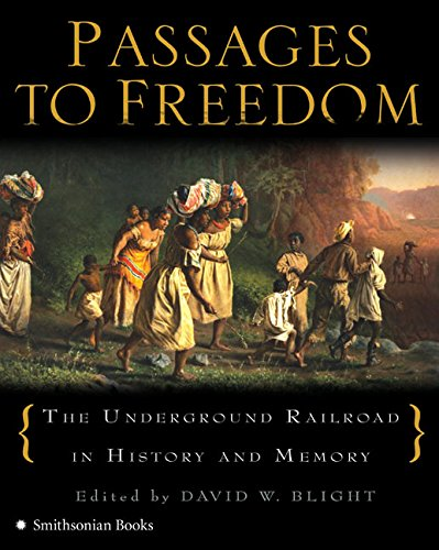 9780060851187: Passages to Freedom: The Underground Railroad in History and Memory