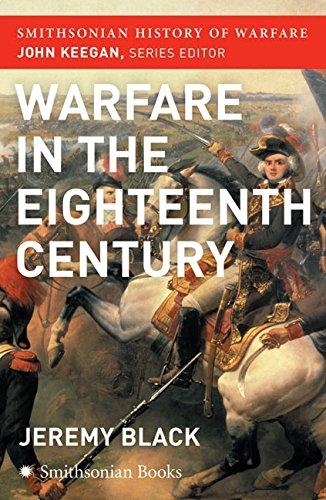 9780060851231: The Warfare in the Eighteenth Century (Smithsonian History of Warfare)