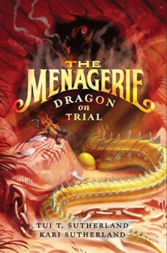 9780060851439: The Menagerie #2: Dragon on Trial