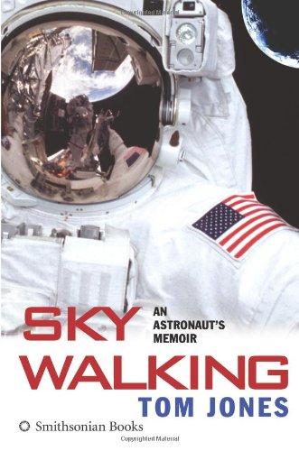 9780060851521: Sky Walking: An Astronaut's Memoir