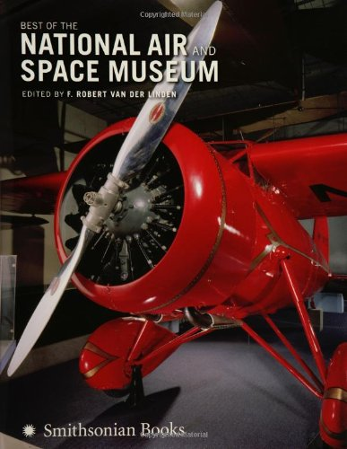 9780060851552: Best of the National Air and Space Museum