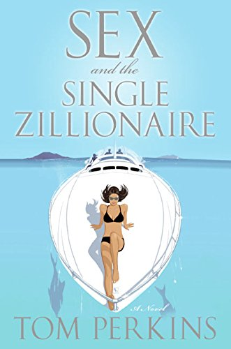9780060851675: Sex and the Single Zillionaire: A Novel