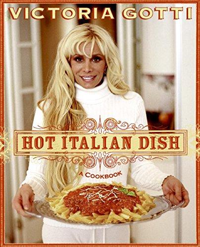 9780060851682: Hot Italian Dish: A Cookbook