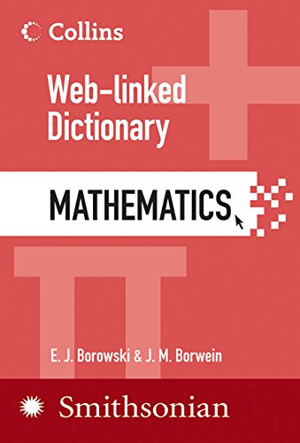 Mathematics: Web-Linked Dictionary (Collins Web-Linked Dictionary): E. J. Borowski,