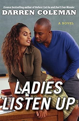9780060851910: Ladies Listen Up: A Novel