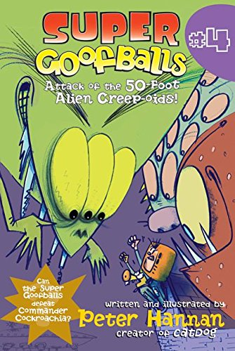 9780060852177: Super Goofballs, Book 4: Attack of the 50-Foot Alien Creep-oids!
