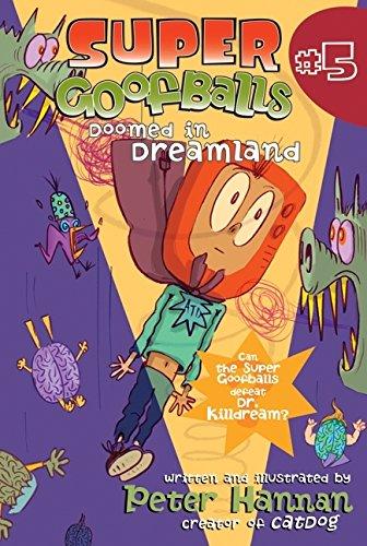 9780060852191: Super Goofballs, Book 5: Doomed in Dreamland (Super Goofballs) (Super Goofballs Series)