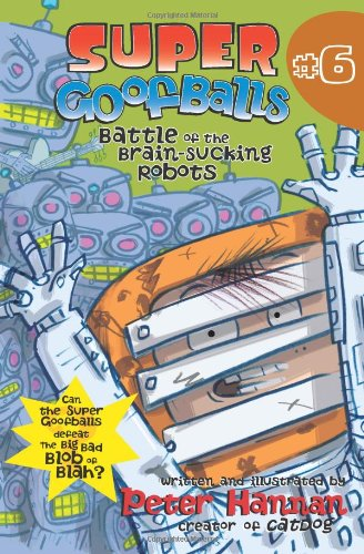 9780060852214: Super Goofballs, Book 6: Battle of the Brain-Sucking Robots