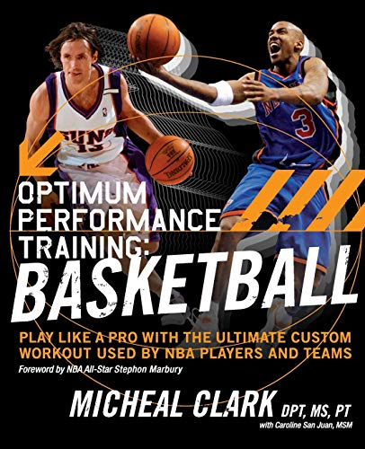 9780060852238: Optimum Performance Training: Basketball: Play Like a Pro with the Ultimate Custom Workout Used by NBA Players and Teams: Basketball - Play Like a Pro with the Ultimate NBA Custom Workout