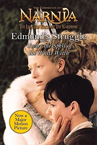9780060852313: Edmund's Struggle: Under the Spell of the White Witch (The Chronicles of Narnia)