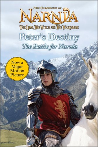 9780060852368: Peter's Destiny: The Battle for Narnia