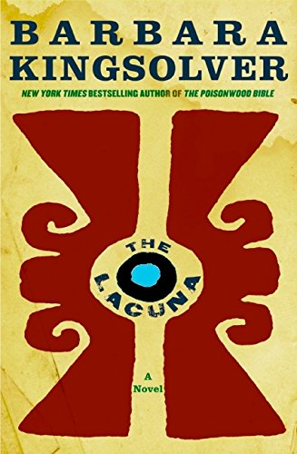 The Lacuna: A Novel, ADVANCED READERS COPY