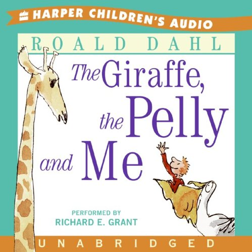The Giraffe, The Pelly and Me CD: Dahl, Roald
