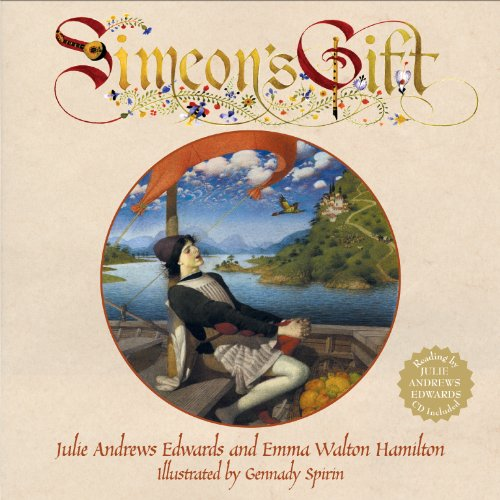 Simeon's Gift (0060852879) by Emma Walton Hamilton; Julie Andrews Edwards