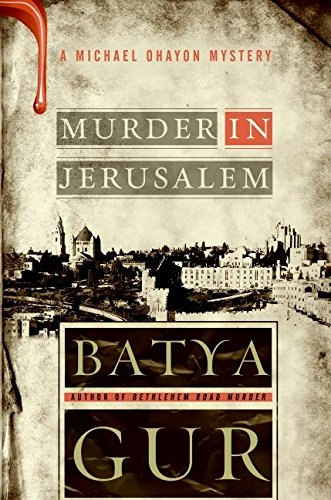 9780060852931: Murder in Jerusalem: A Michael Ohayon Mystery (Michael Ohayon Mysteries)