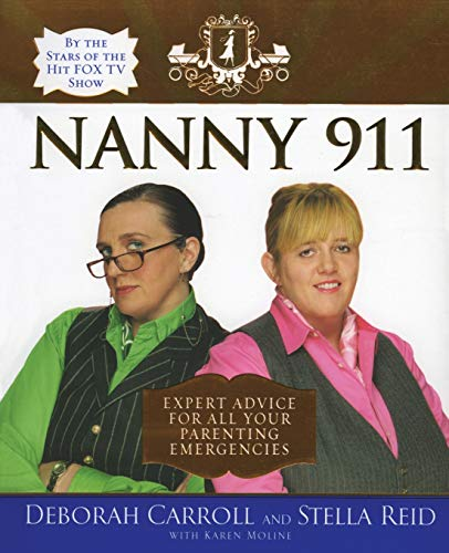 9780060852955: Nanny 911: Expert Advice for All Your Parenting Emergencies