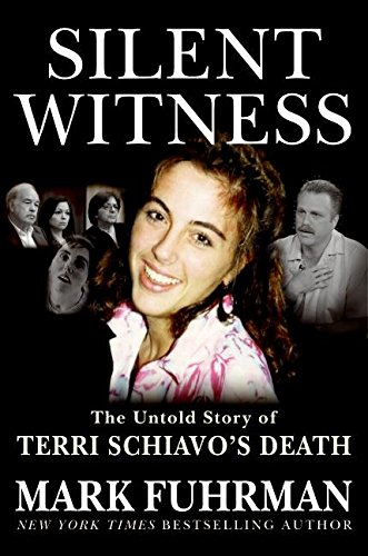 9780060853372: Silent Witness: The Untold Story of Terri Schiavo's Death