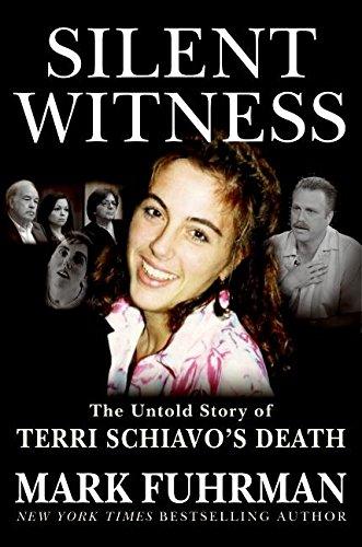 9780060853372: Silent Witness: The Untold Story of Terri Schiavo's Death
