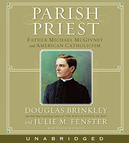 9780060853402: Parish Priest CD: Father Michael McGivney and American Catholicism