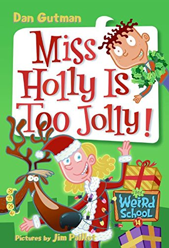 9780060853839: My Weird School #14: Miss Holly Is Too Jolly!