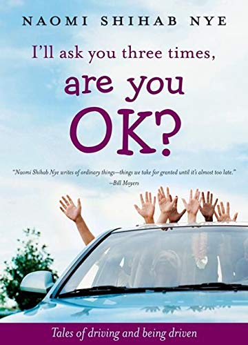 9780060853921: I'll Ask You Three Times, Are You OK?: Tales of Driving and Being Driven