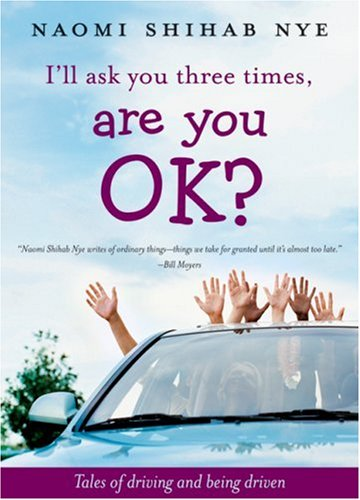 9780060853938: I'll Ask You Three Times, Are You OK?: Tales of Driving and Being Driven