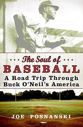 9780060854034: The Soul of Baseball: A Road Trip Through Buck O'Neil's America