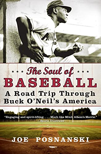 9780060854041: The Soul of Baseball: A Road Trip Through Buck O'Neil's America
