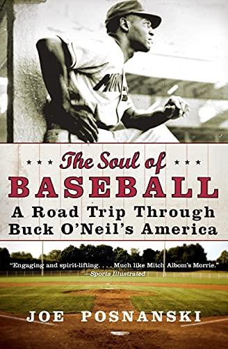9780060854041: The Soul of Baseball: A Road Trip Through Buck O'Neil's America