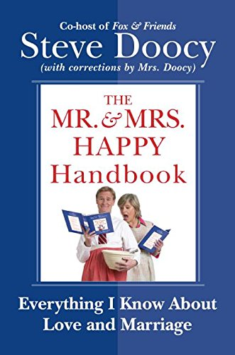 9780060854058: The Mr. & Mrs. Happy Handbook: Everything I Know About Love and Marriage (with corrections by Mrs. Doocy)