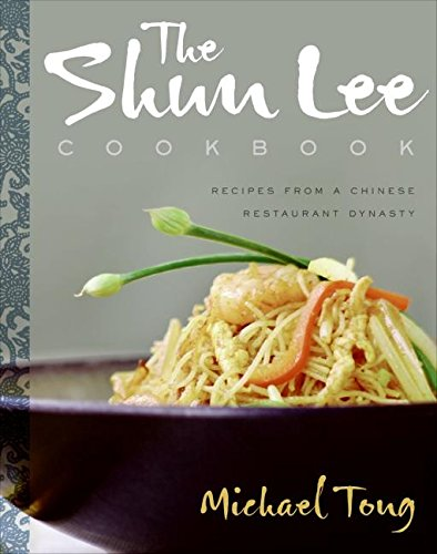 9780060854072: The Shun Lee Cookbook: Recipes from a Chinese Restaurant Dynasty