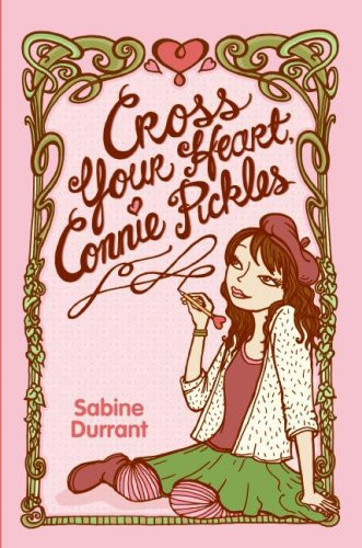 9780060854799: Cross Your Heart, Connie Pickles
