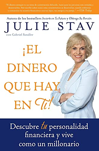 9780060854928: El Dinero que Hay en Ti!: Descubre Tu Personalidad Financiera y Vive Como un Millionario (Spanish Edition)