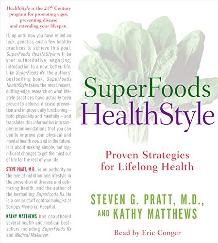 9780060855796: Superfoods Healthstyle: Proven Strategies for Lifelong Health