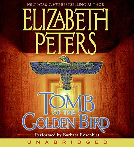 9780060855802: Tomb of the Golden Bird (Amelia Peabody Mysteries)