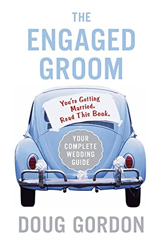 9780060855826: The Engaged Groom: You're Getting Married. Read this Book.