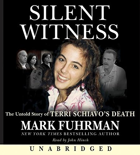 9780060855949: Silent Witness: The Untold Story of Terri Schiavo's Death