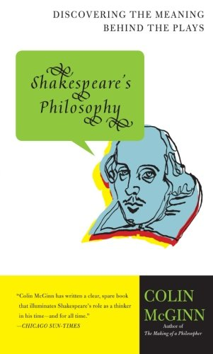 9780060856168: Shakespeare's Philosophy: Discovering the Meaning Behind the Plays