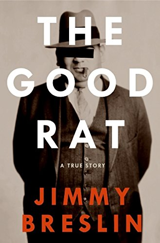 9780060856663: The Good Rat: A True Story