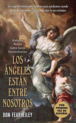 9780060856960: Angeles Estan Entre Nosotros, Los