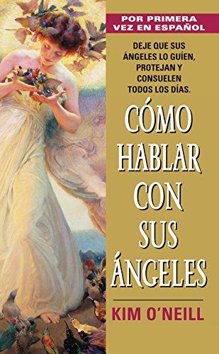 9780060856977: Como Hablar Con Sus Angeles (Spanish Edition)